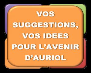 AURIOL: VOS SUGGESTIONS
