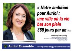 Notre ambition pour Auriol : une ville où la vie bat son plein 365 jours par an. Véronique Miquelly